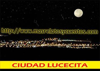 Cuentos de Adolescencia - Ciudad Lucecita