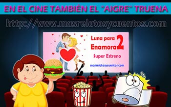 """Cuentos Humorísticos Cortos - En el Cine También el """"Aigre"""" Truena"""